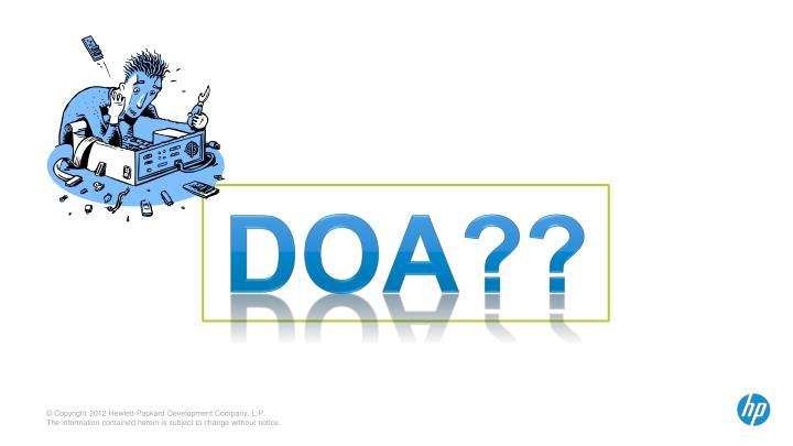 DOA??