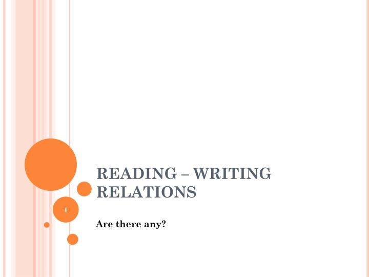 Reading writing relations
