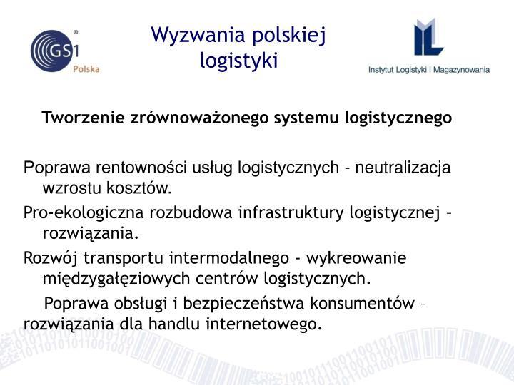 Wyzwania polskiej logistyki