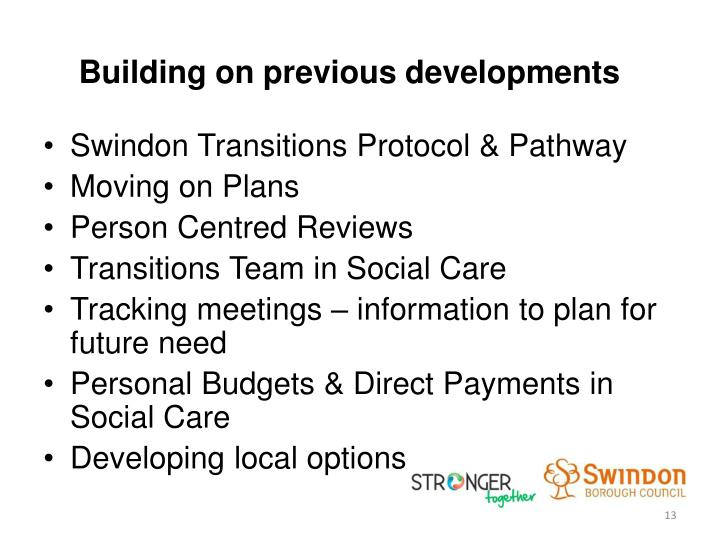 Building on previous developments