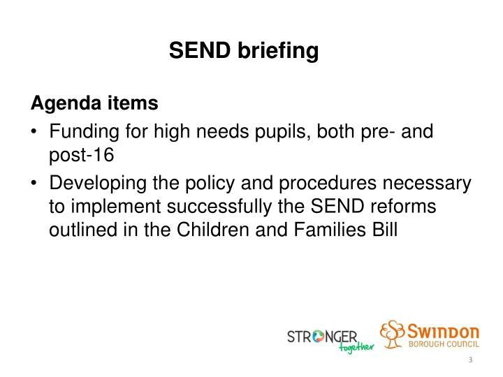 Send briefing