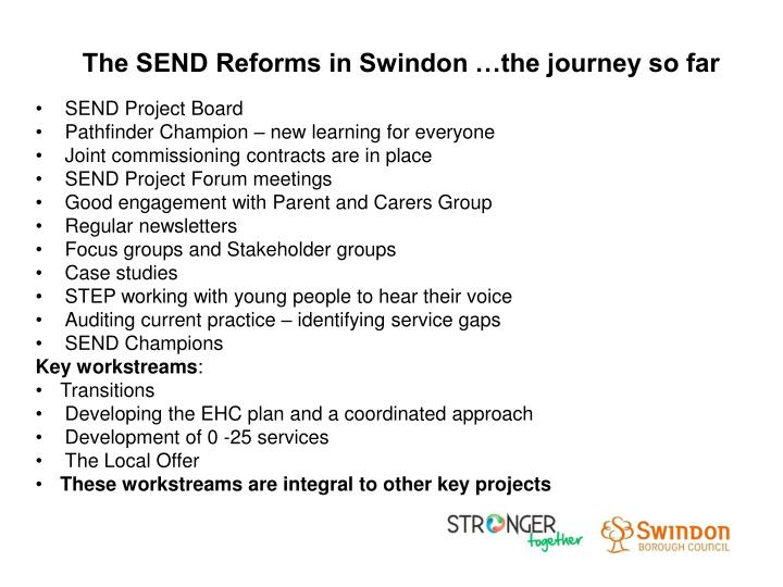 The SEND Reforms in Swindon …the journey so far