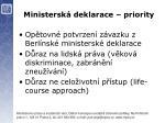 ministersk deklarace priority