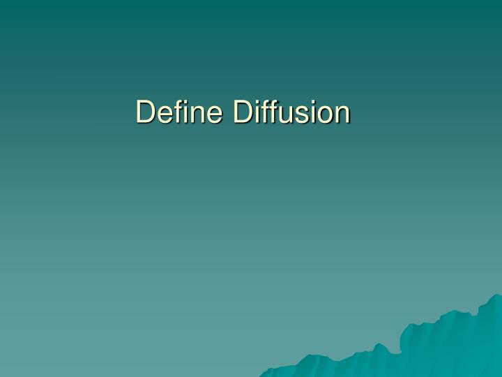Define diffusion