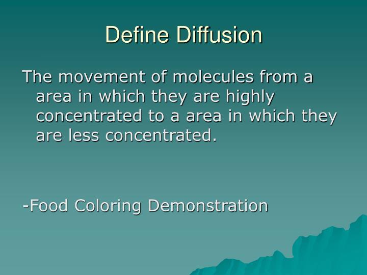 Define diffusion1