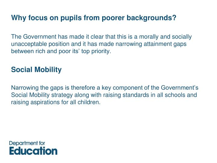 Why focus on pupils from poorer backgrounds?