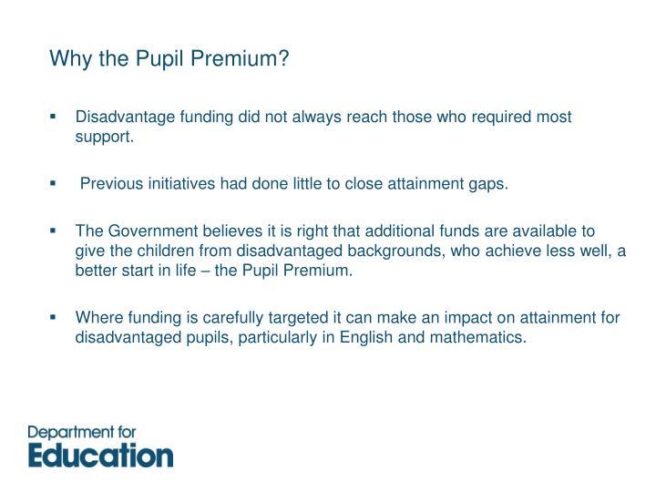 Why the Pupil Premium?