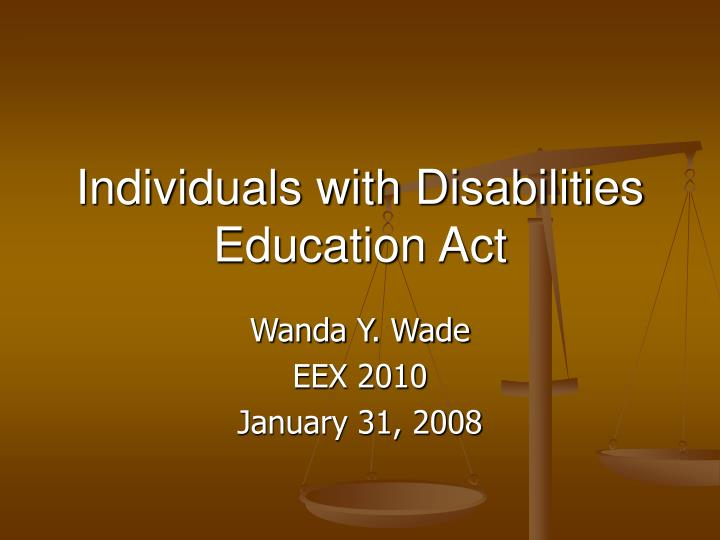 individuals with disabilities education act n.