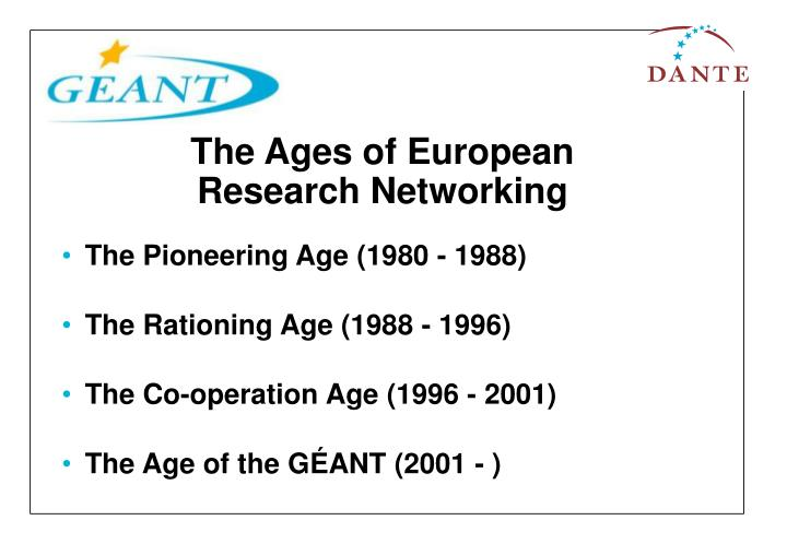 The ages of european research networking