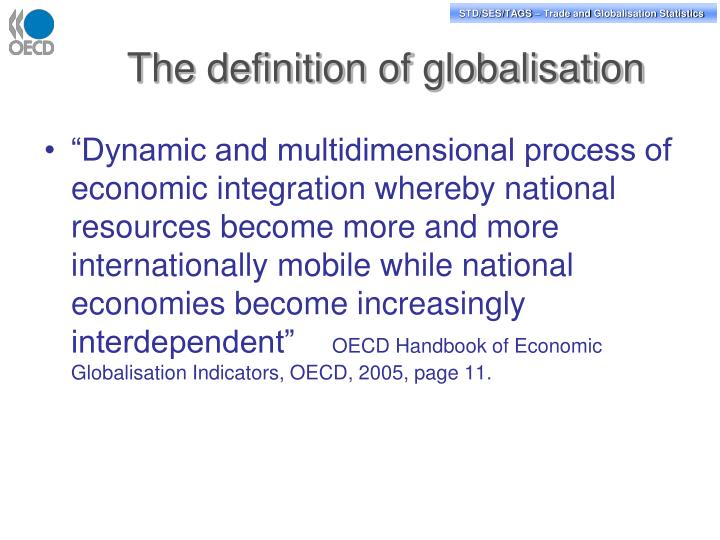 The definition of globalisation