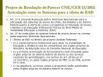 projeto de resolu o do parecer cne ceb 12 2012 articula o entre os sistemas para a oferta de ead