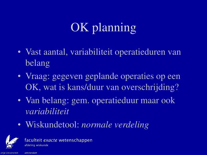 OK planning