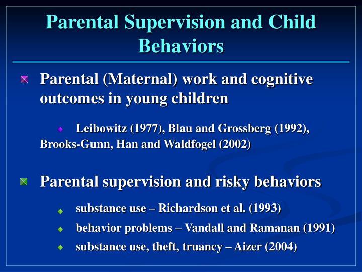 Parental supervision and child behaviors