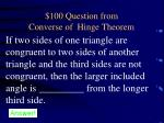 100 question from converse of hinge theorem