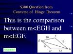 300 question from converse of hinge theorem