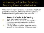 intervening in problem behavior teaching alternative behaviors