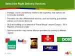 select the right delivery services