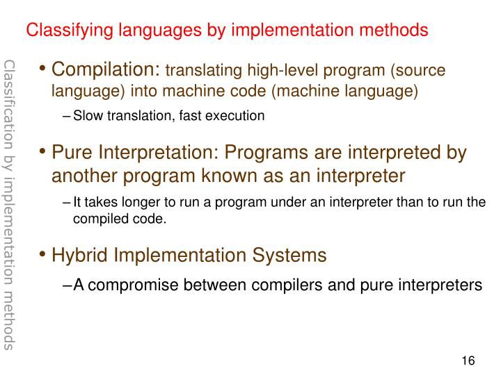 Classifying languages by implementation methods