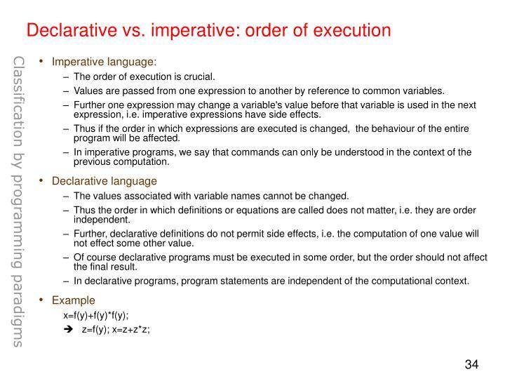 Declarative vs. imperative: order of execution
