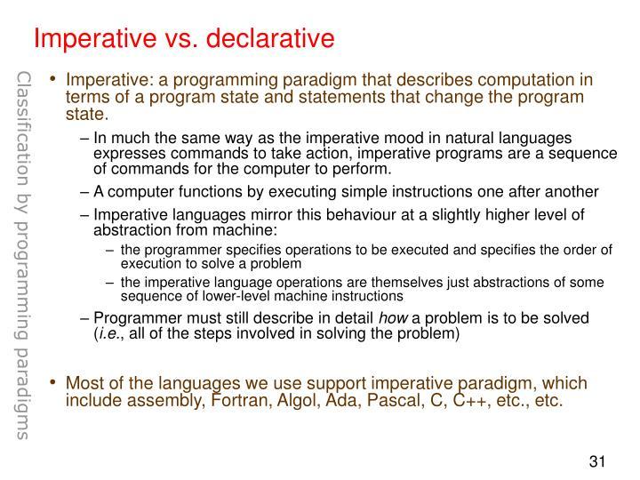 Imperative vs. declarative