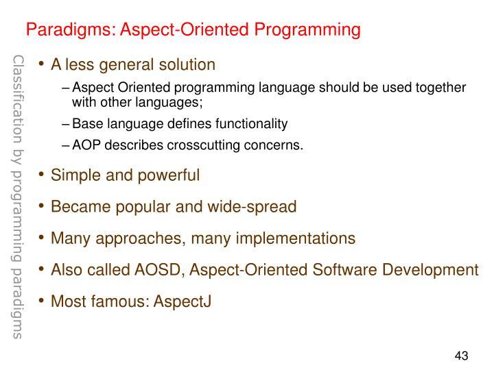 Paradigms: Aspect-Oriented Programming