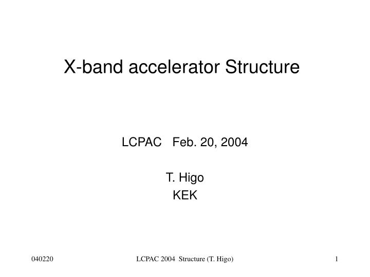 X band accelerator structure