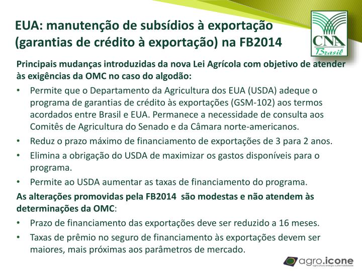 EUA: manutenção de subsídios à exportação (garantias
