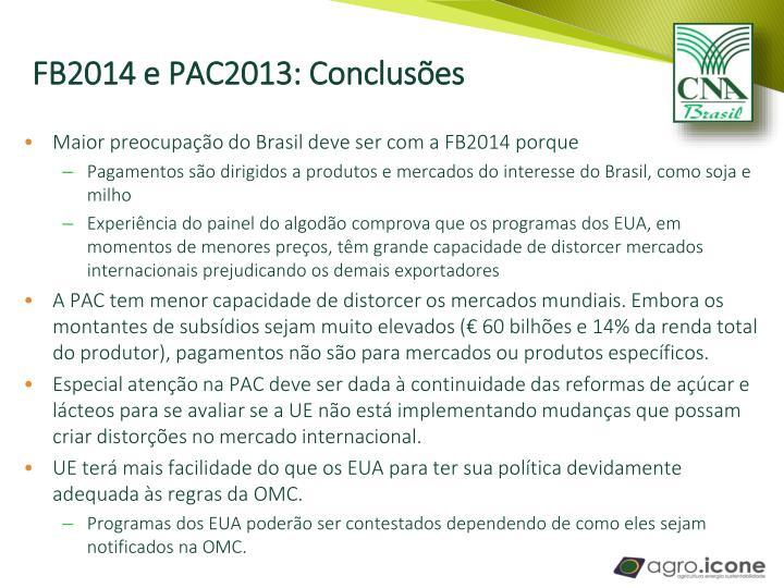 FB2014 e PAC2013: Conclusões