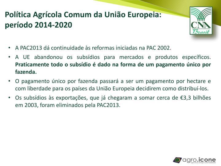 Política Agrícola Comum da União Europeia: