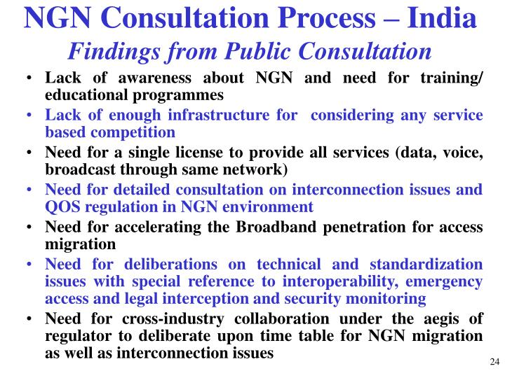 NGN Consultation Process – India