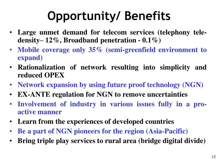 Opportunity/ Benefits