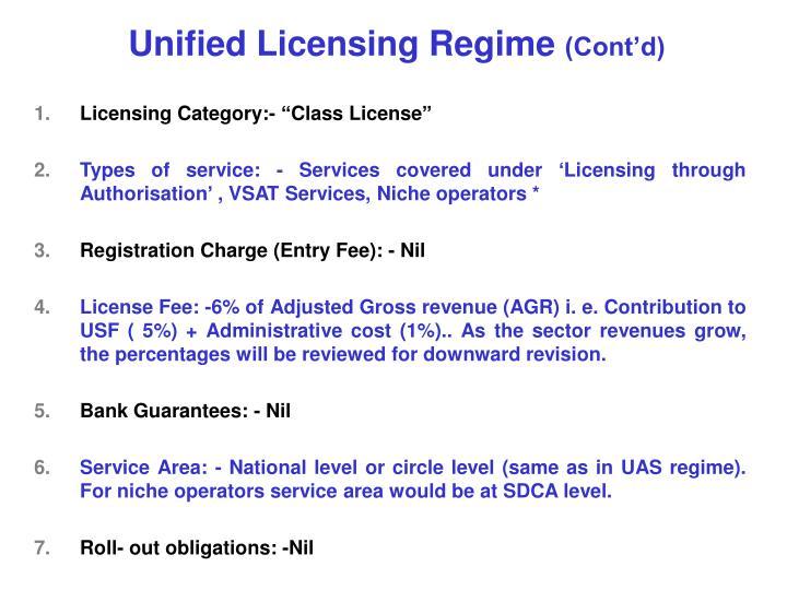 Unified Licensing Regime