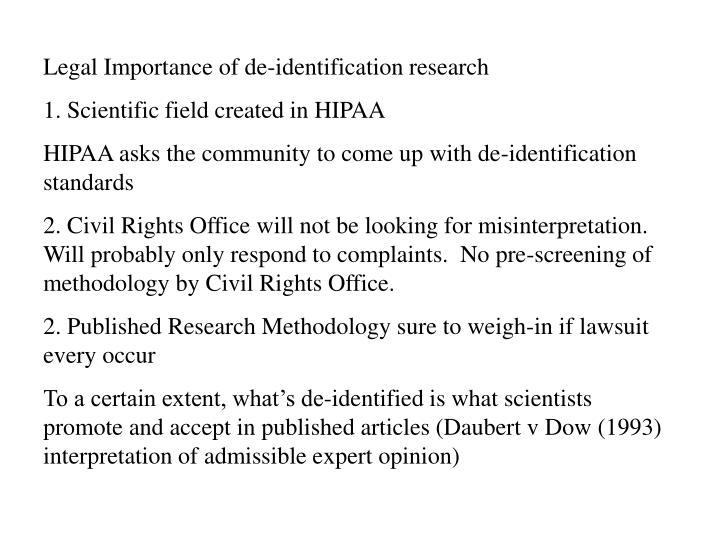 Legal Importance of de-identification research