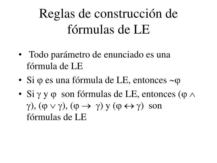 Reglas de construcción de fórmulas de LE
