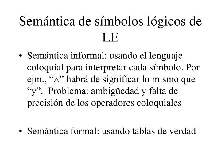 Semántica de símbolos lógicos de LE