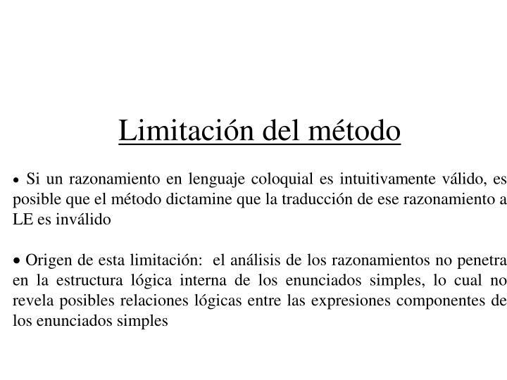 Limitación del método