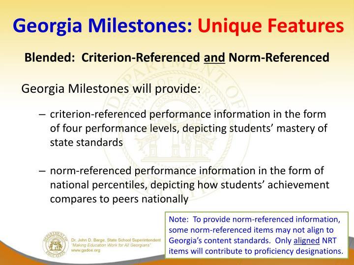 Georgia milestones unique features