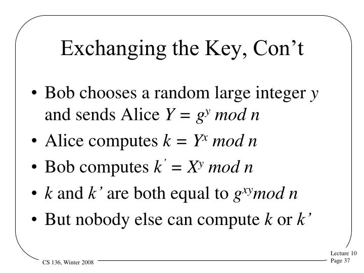 Exchanging the Key, Con't