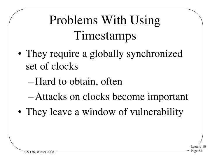 Problems With Using Timestamps