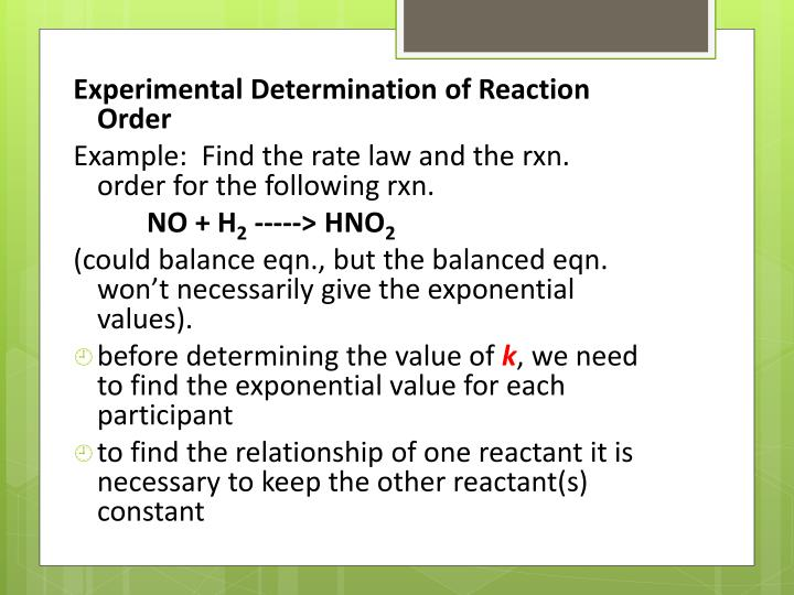 determining order from rates of reactions Lecture 2 & 3-reaction order, rate constants and the experimental determination of velocity  and qualitatitvely the pseudo first order reactions follow the rate law.