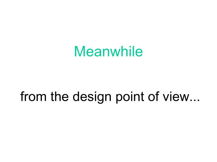 from the design point of view...