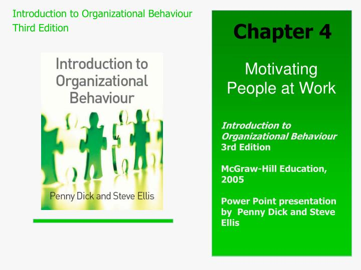 organizational behaviour motivation Motivating employees to complete their work correctly and on time is one of the major tasks of management changing an employee's perception of his place within a company is sometimes an effective way of improving organizational behavior.