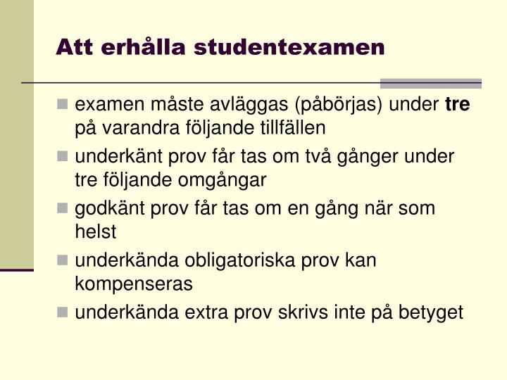 Att erhålla studentexamen