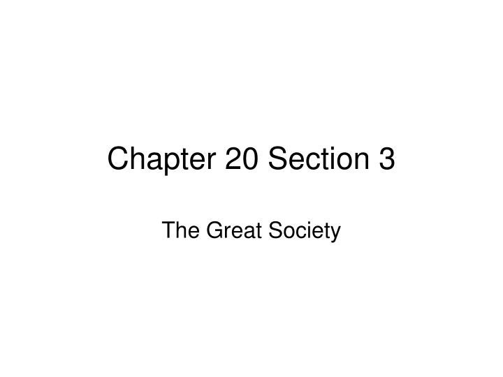 chapter 20 section 3 n.