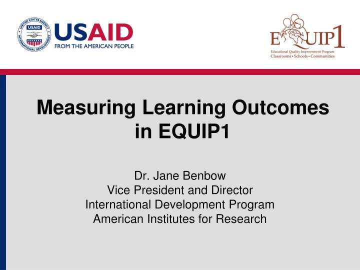measuring learning outcomes in equip1 n.
