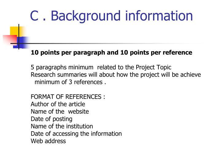 C . Background information