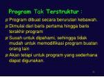 program tak terstruktur
