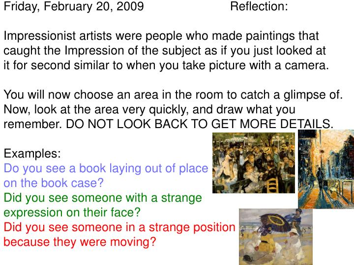 Friday, February 20, 2009                         Reflection: