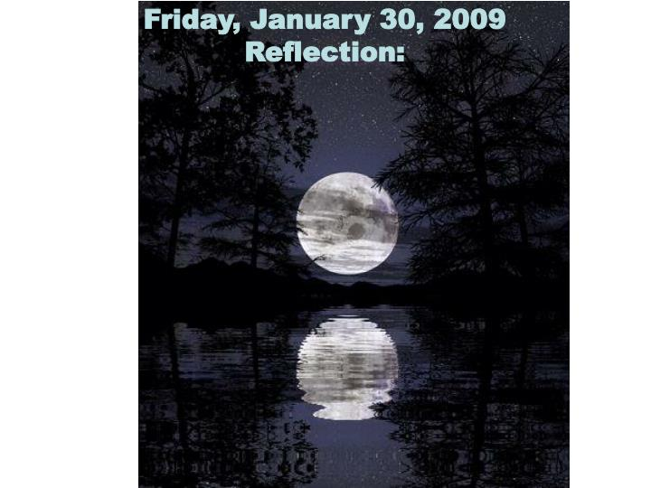 Friday, January 30, 2009