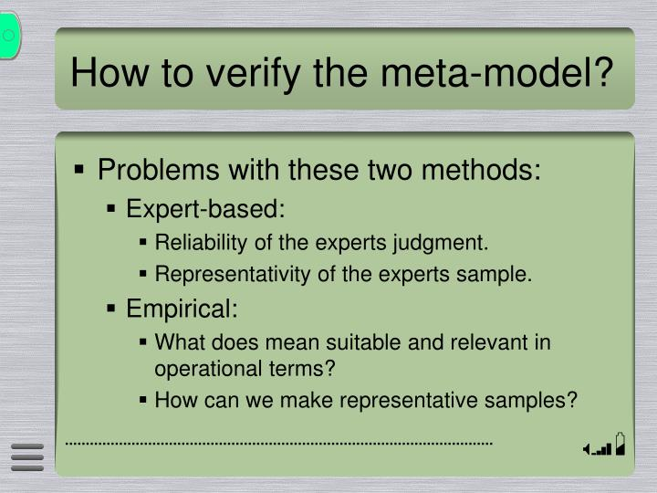 How to verify the meta-model?
